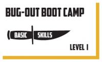 Bug Out Boot Camp - Level 1
